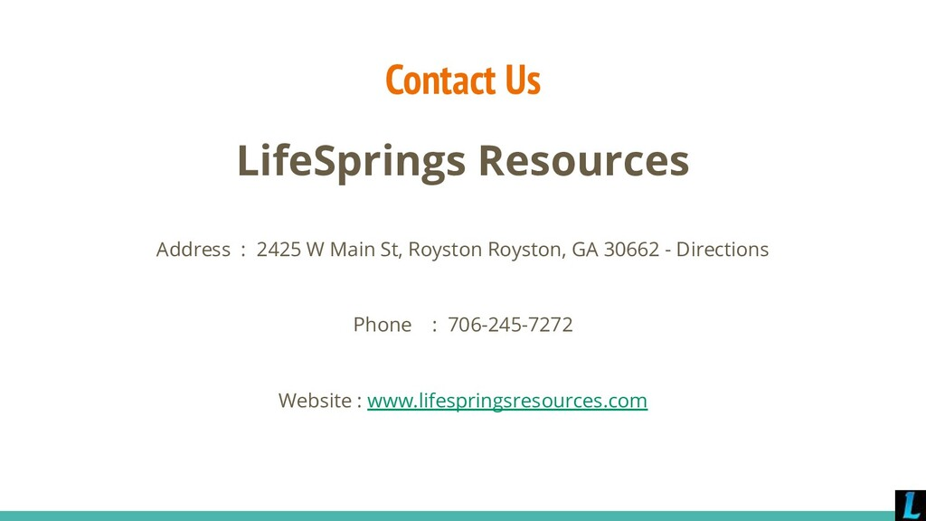 Contact Us LifeSprings Resources Address : 2425...