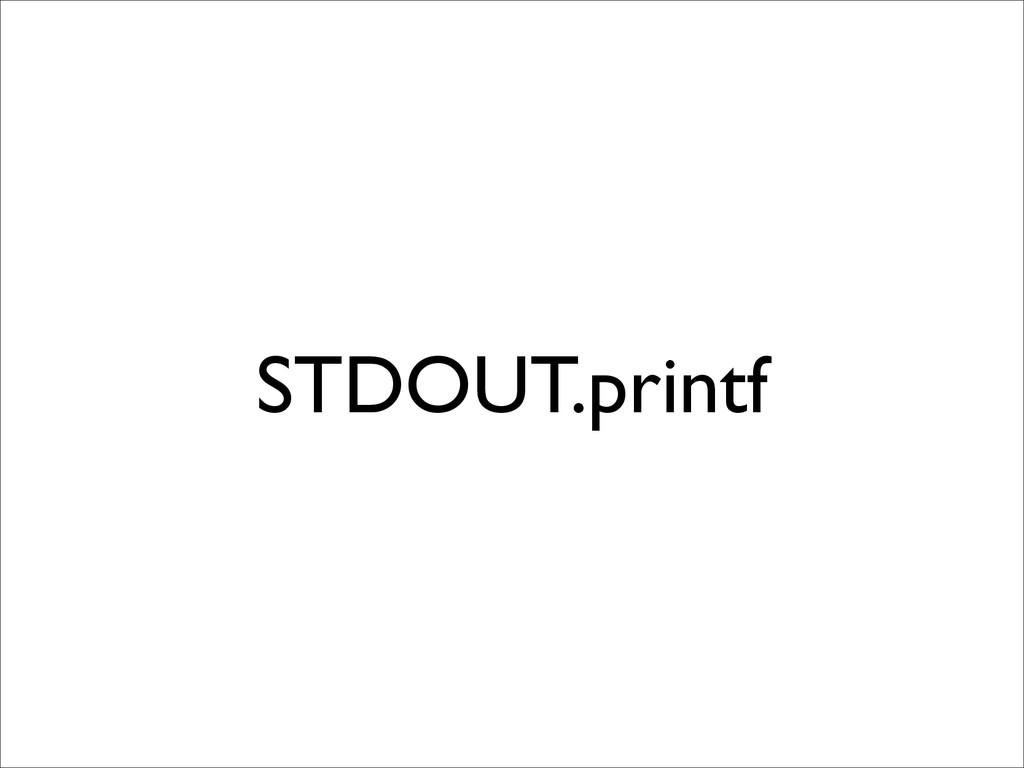 STDOUT.printf