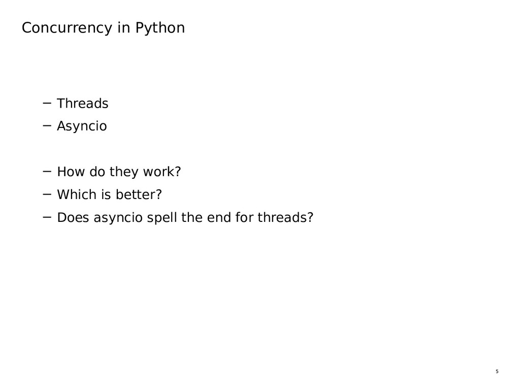 5 Concurrency in Python − Threads − Asyncio − H...