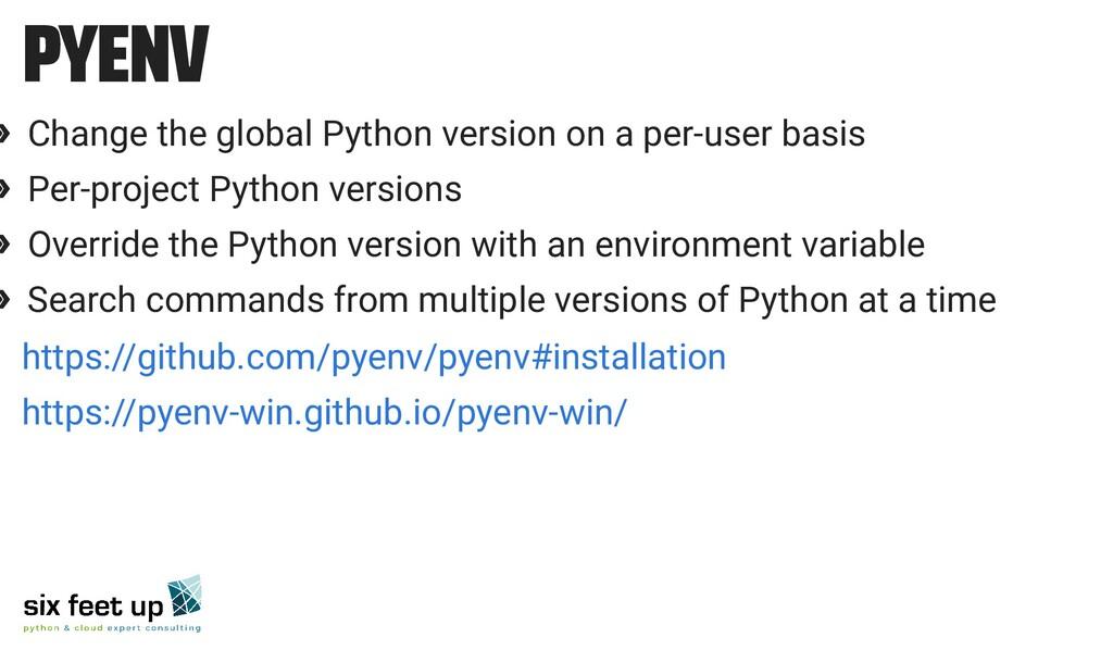 PYENV » Change the global Python version on a p...