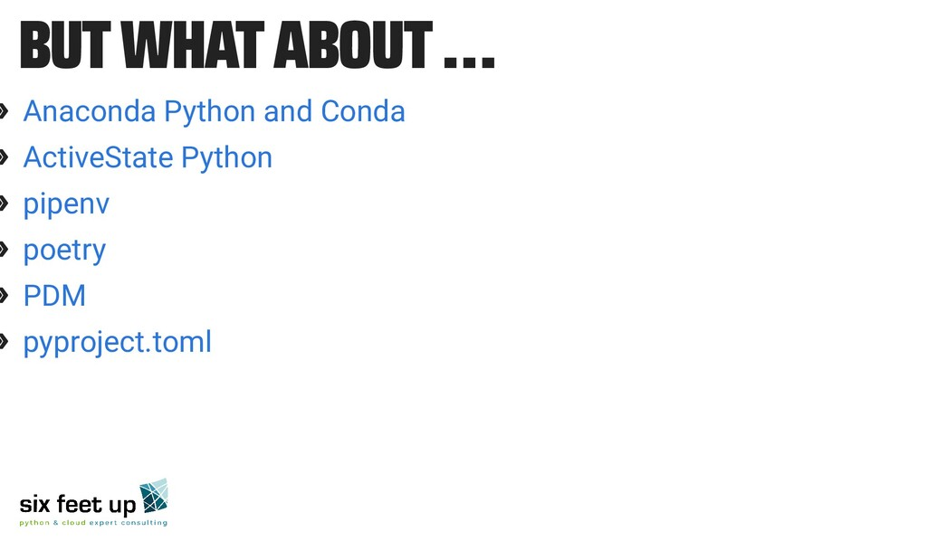 BUT WHAT ABOUT … » » » » » » Anaconda Python an...
