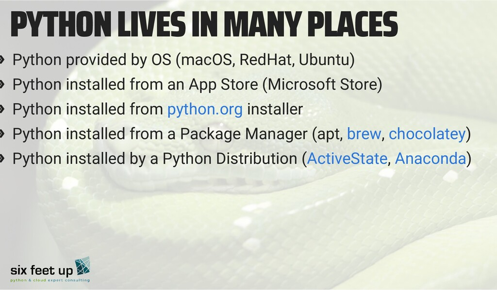 PYTHON LIVES IN MANY PLACES » Python provided b...