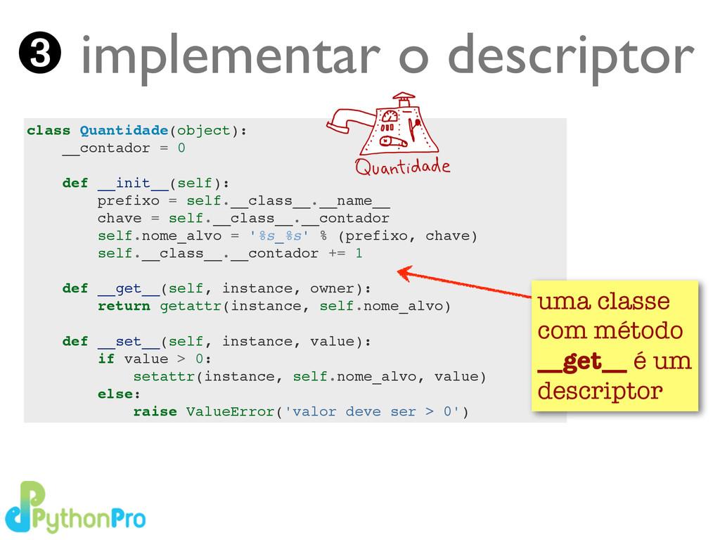 Turing.com.br ➌ implementar o descriptor class ...