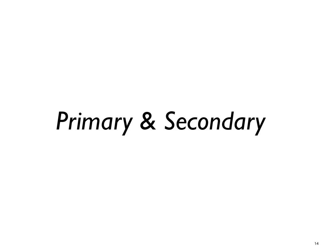 Primary & Secondary 14