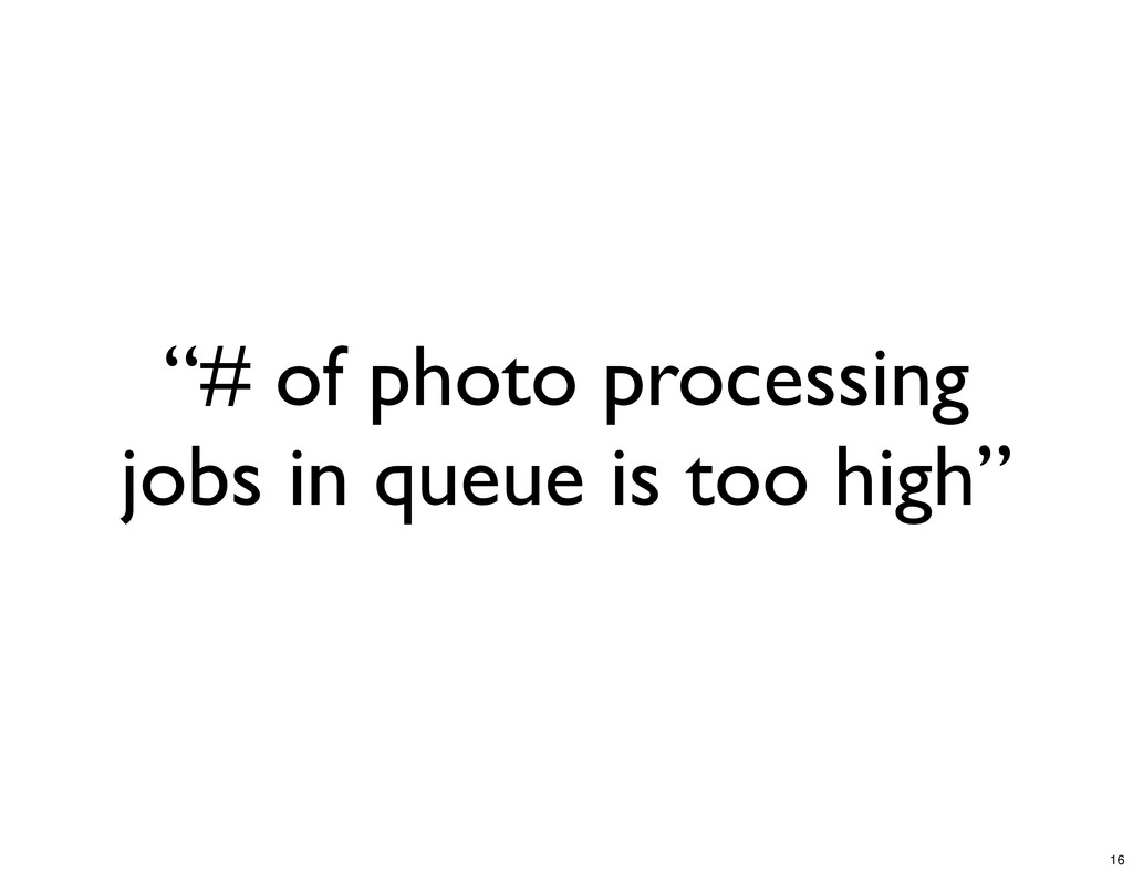 """# of photo processing jobs in queue is too hig..."
