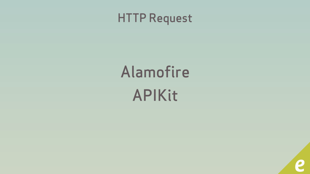 HTTP Request Alamofire APIKit