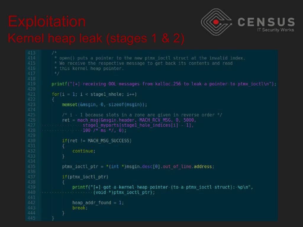 Exploitation Kernel heap leak (stages 1 & 2)