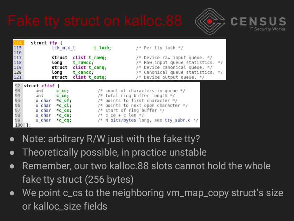 Fake tty struct on kalloc.88 ● Note: arbitrary ...
