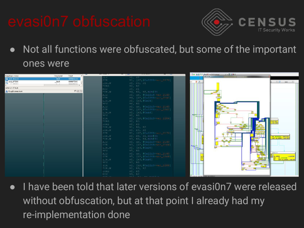evasi0n7 obfuscation ● Not all functions were o...