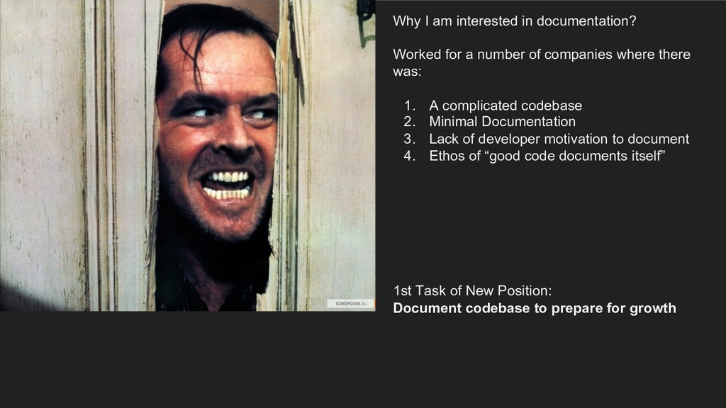 Why I am interested in documentation? Worked fo...