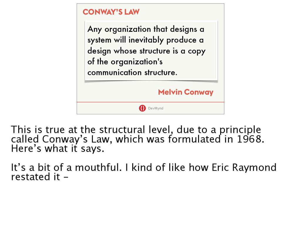 DevMynd Any organization that designs a system ...