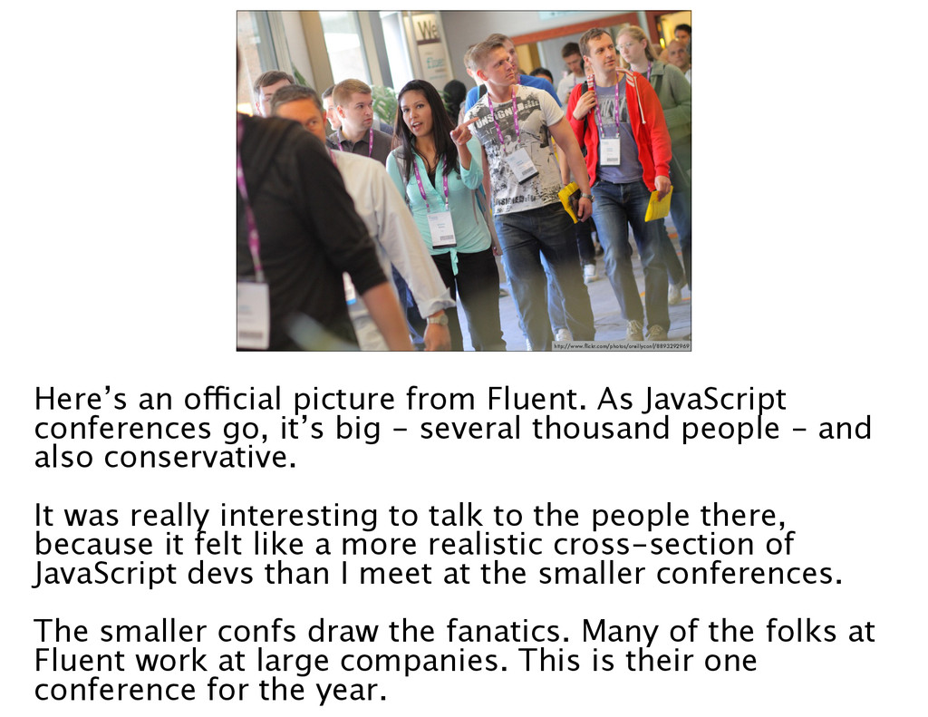 •People at Fluent http://www.flickr.com/photos/o...