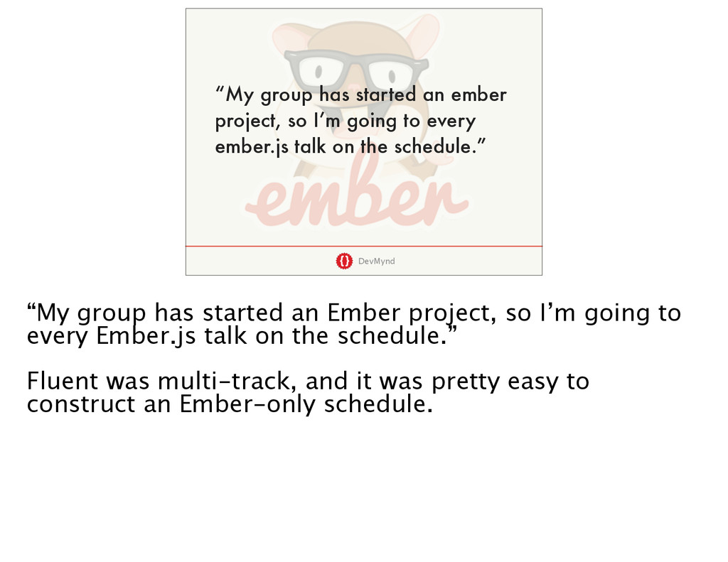 """DevMynd """"My group has started an ember project,..."""