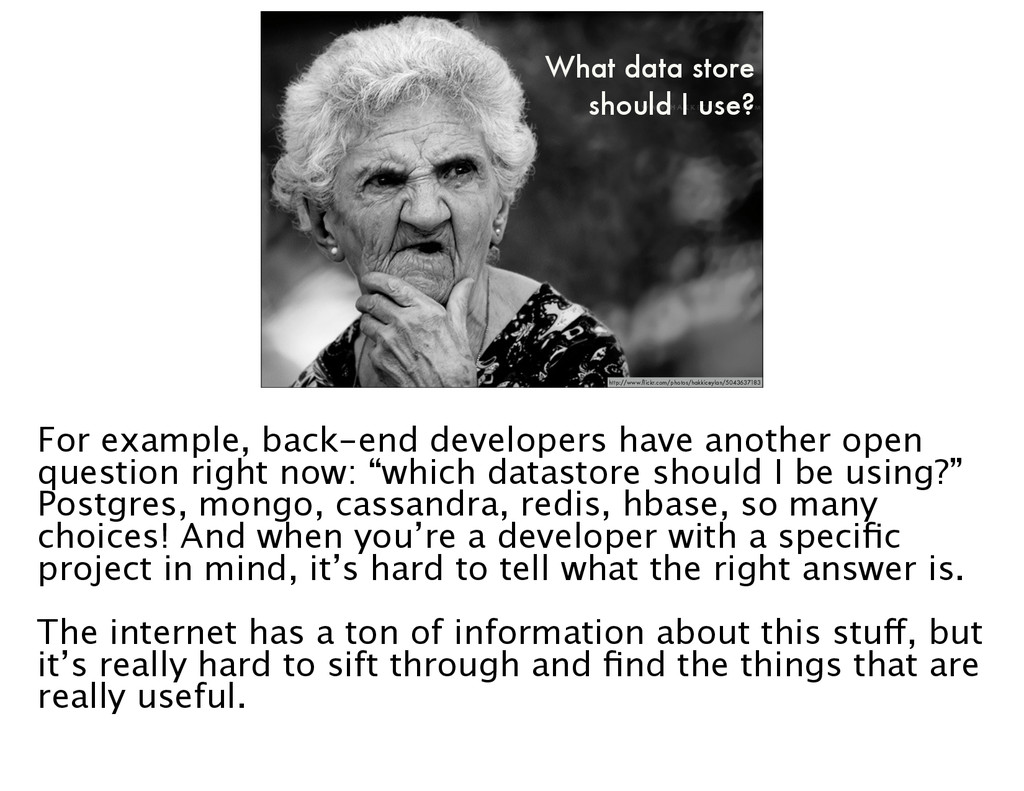 What data store should I use? http://www.flickr....
