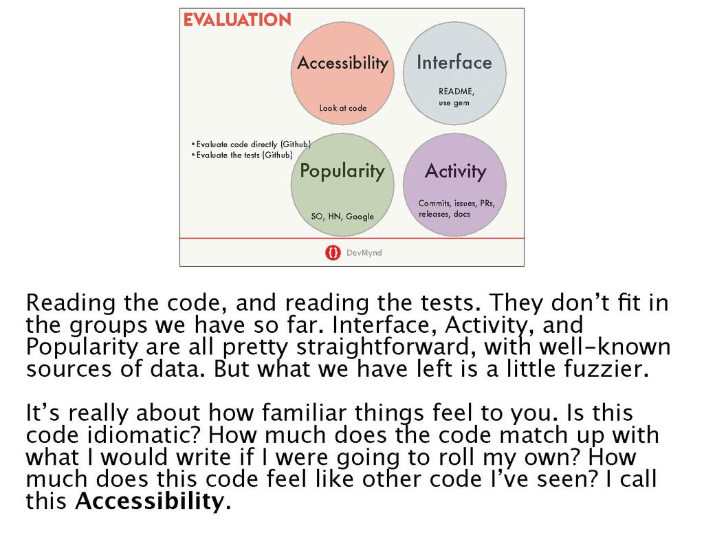 DevMynd •Evaluate code directly (Github) •Evalu...