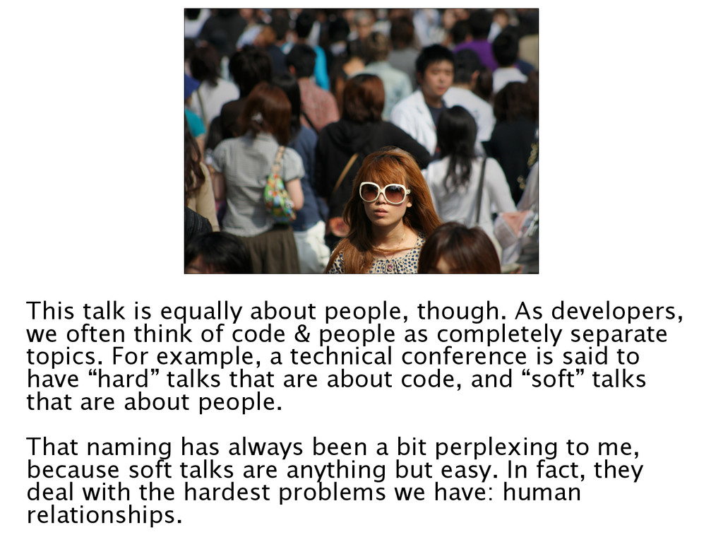 This talk is equally about people, though. As d...