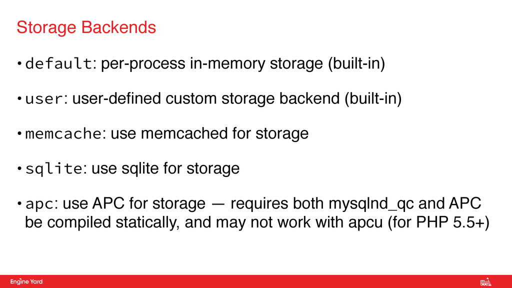 • default: per-process in-memory storage (built...