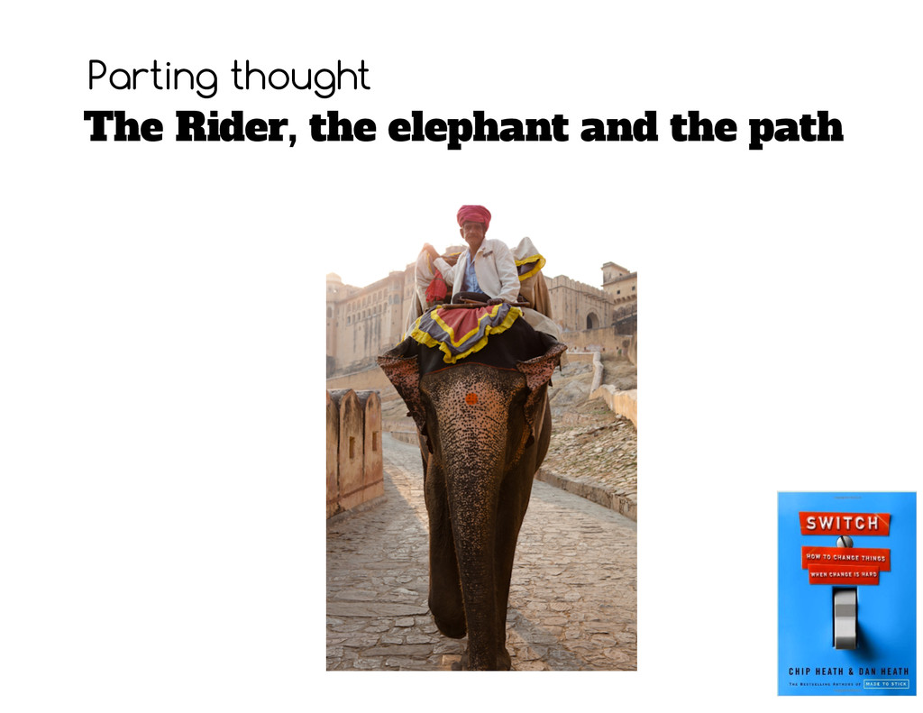The Rider, the elephant and the path Parting th...