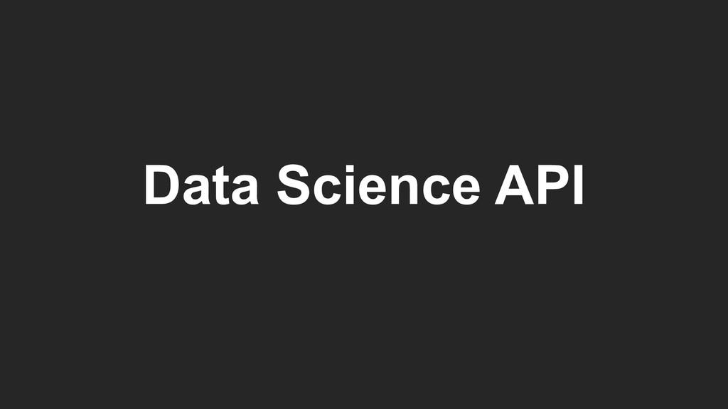 Data Science API