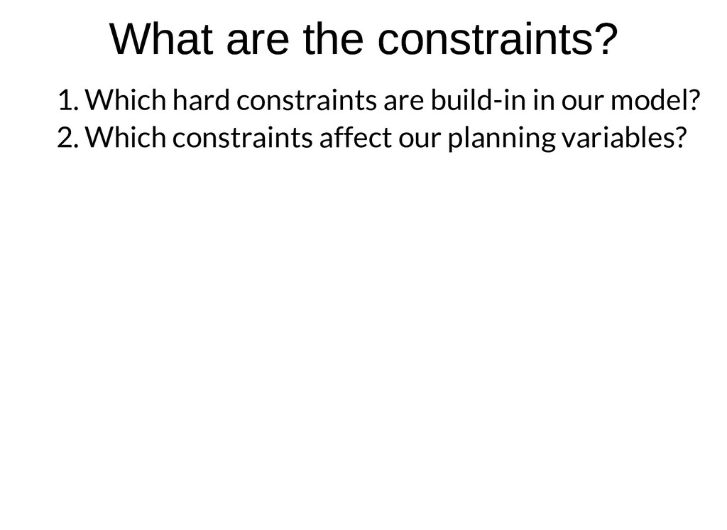 What are the constraints? What are the constrai...