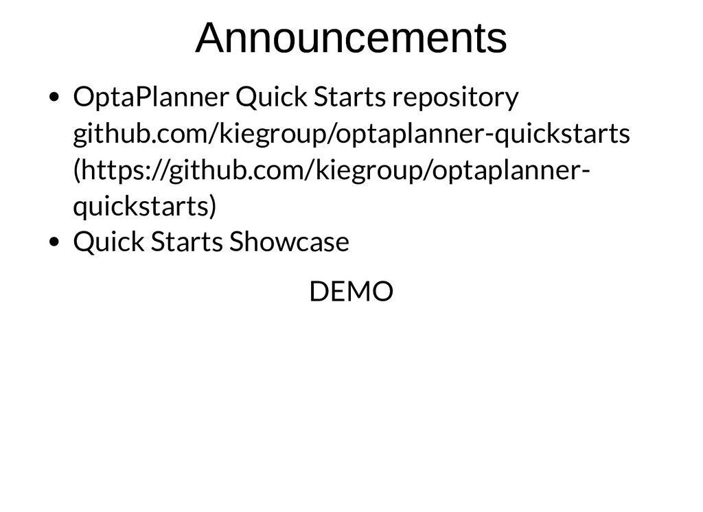 Announcements Announcements OptaPlanner Quick S...