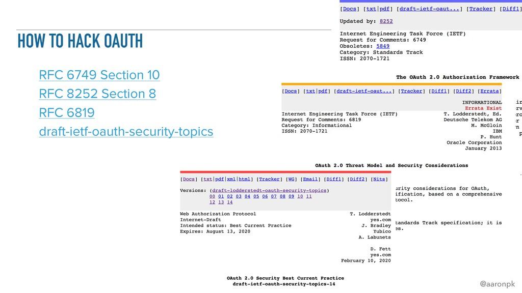 @aaronpk HOW TO HACK OAUTH RFC 6749 Section 10 ...