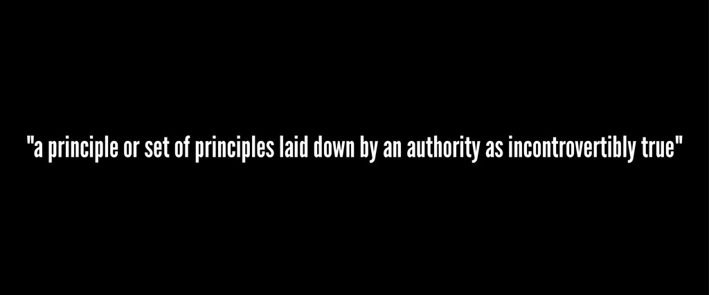 """a principle or set of principles laid down by ..."