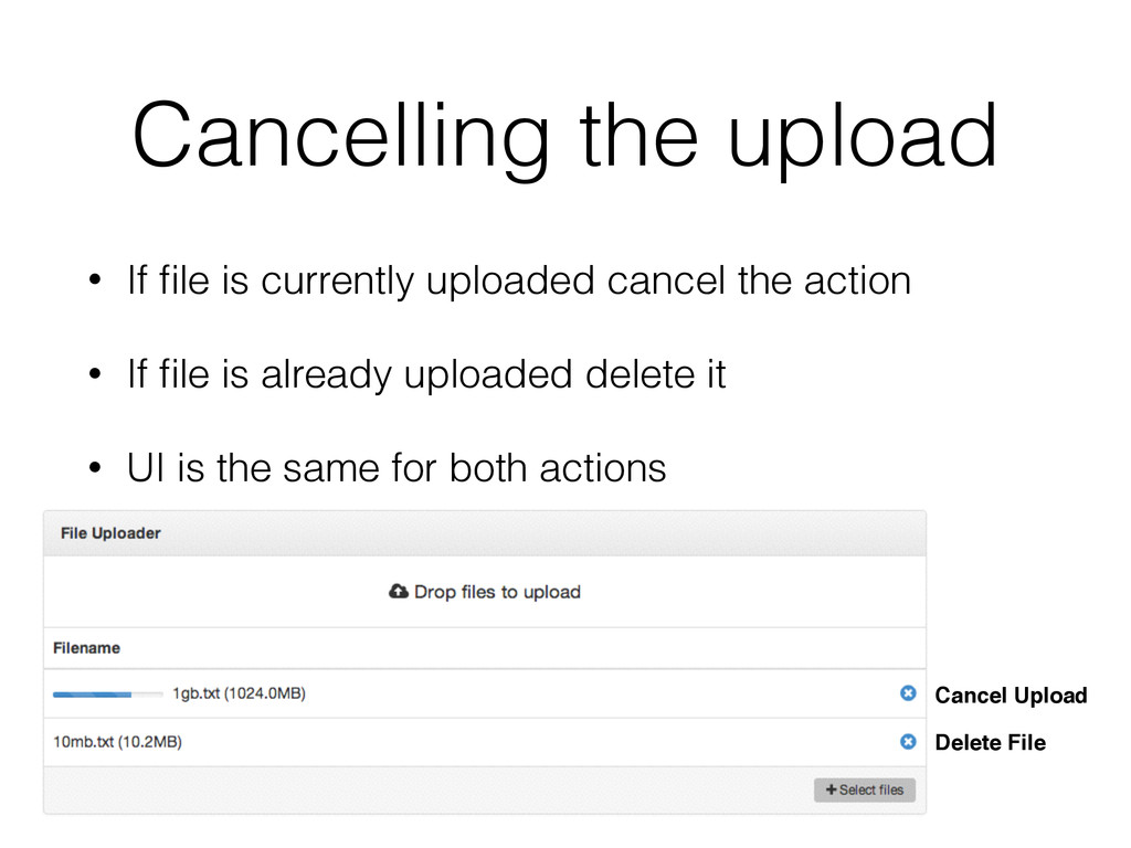 • If file is currently uploaded cancel the actio...
