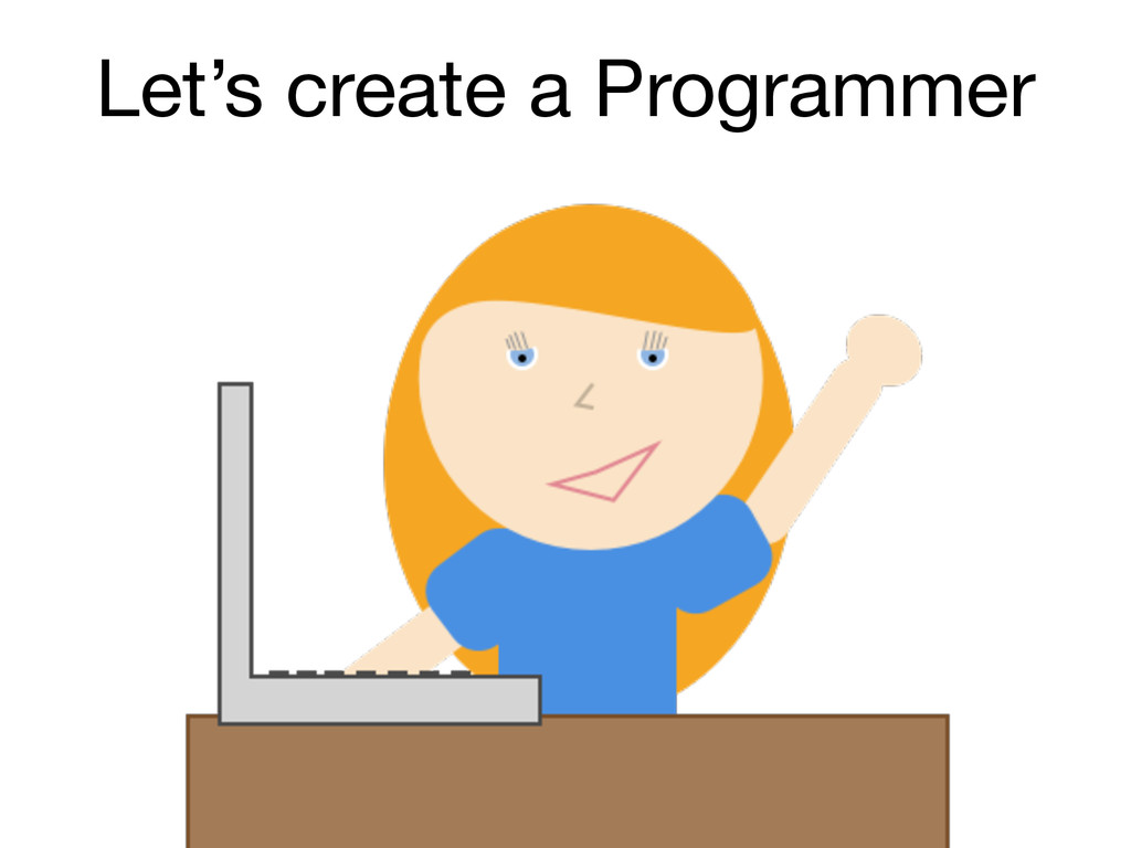Let's create a Programmer
