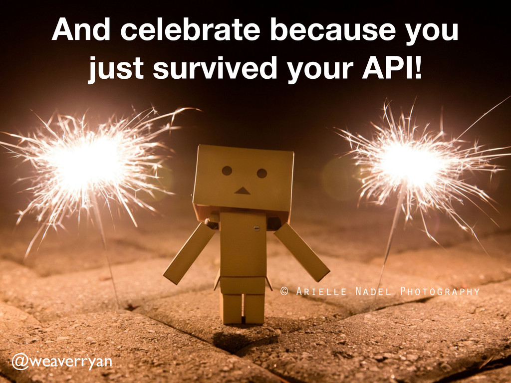 And celebrate because you just survived your AP...