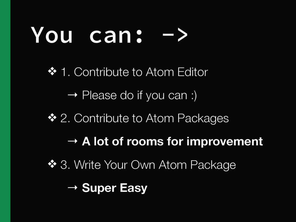 ❖ 1. Contribute to Atom Editor → Please do if y...