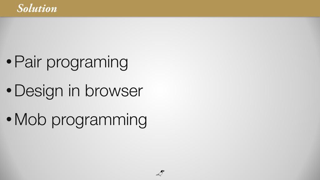 31 • Pair programing • Design in browser • Mob ...