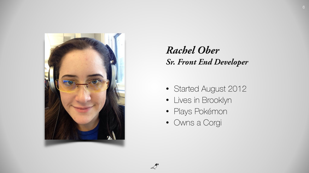 Rachel Ober Sr. Front End Developer • Started A...