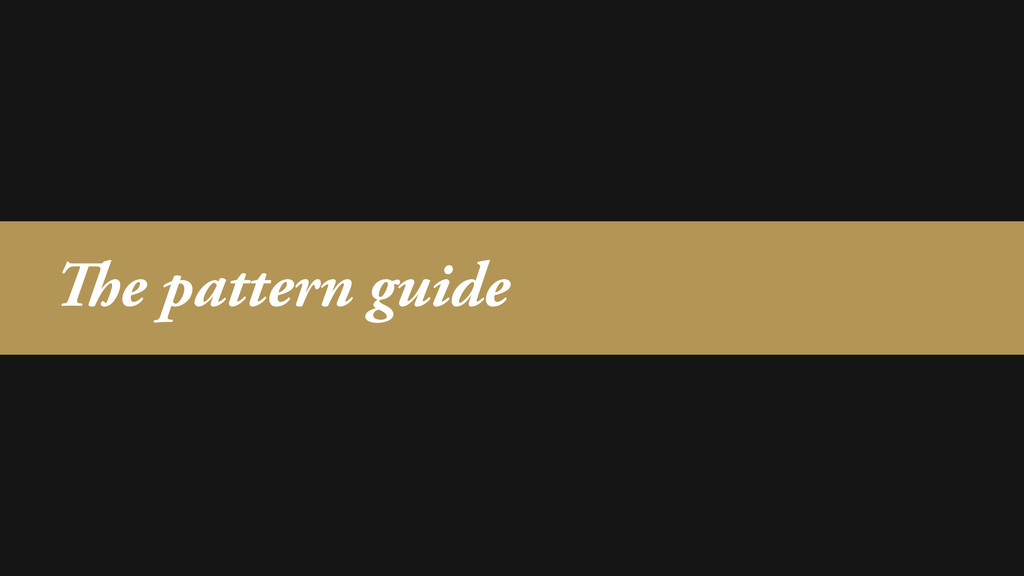 The pattern guide