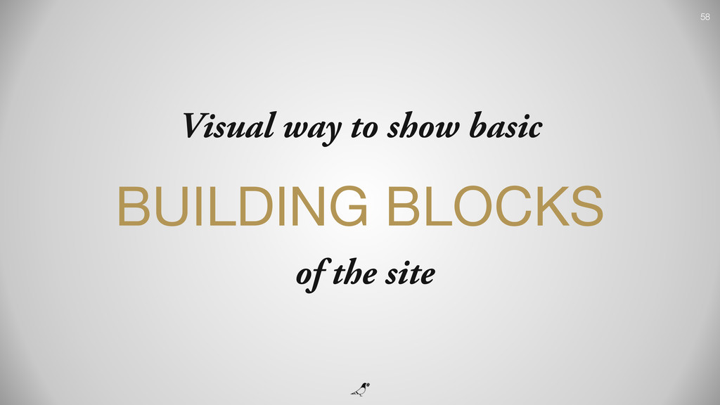 58 Visual way to show basic BUILDING BLOCKS  of...