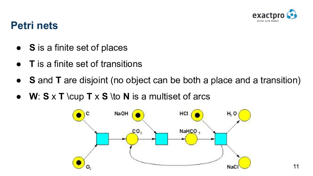 Petri nets ● S is a finite set of places ● T is...