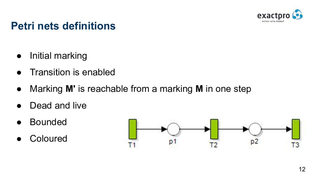 Petri nets definitions ● Initial marking ● Tran...