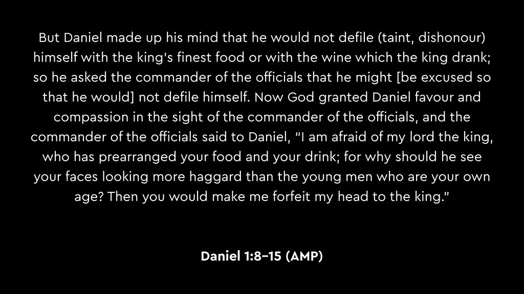 But Daniel made up his mind that he would not d...