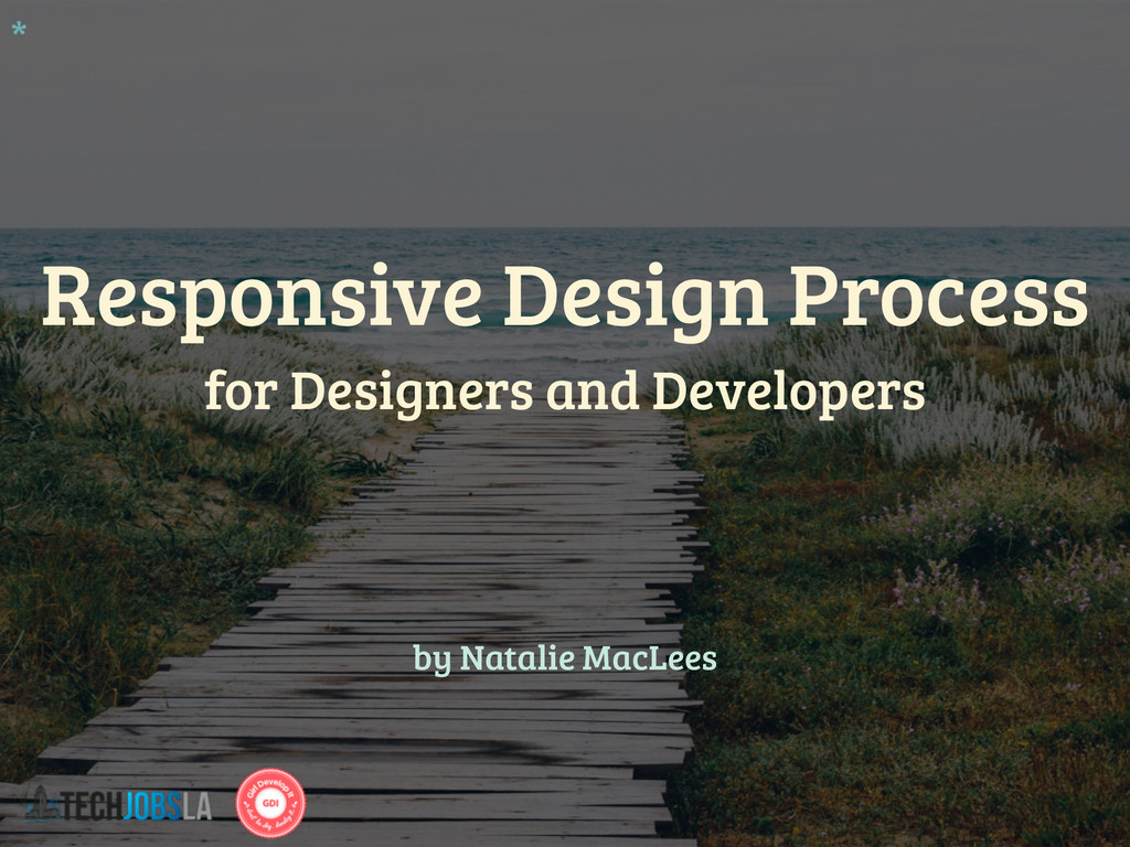 Responsive Design Process for Designers and Dev...