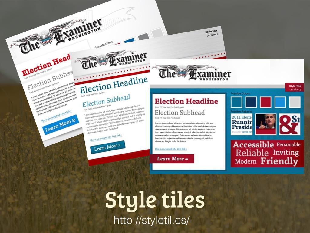 Style tiles http://styletil.es/