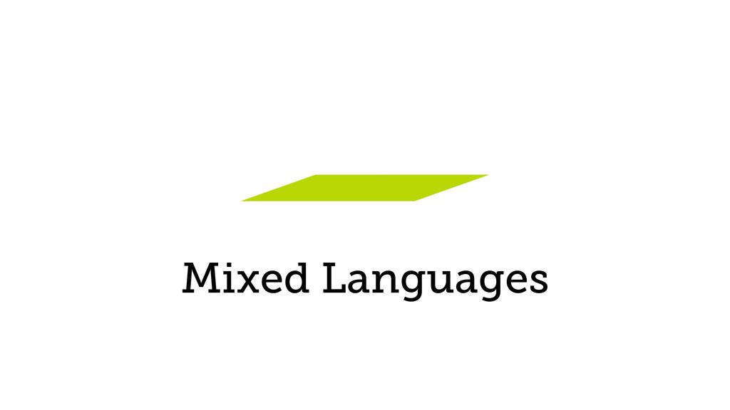 Mixed Languages