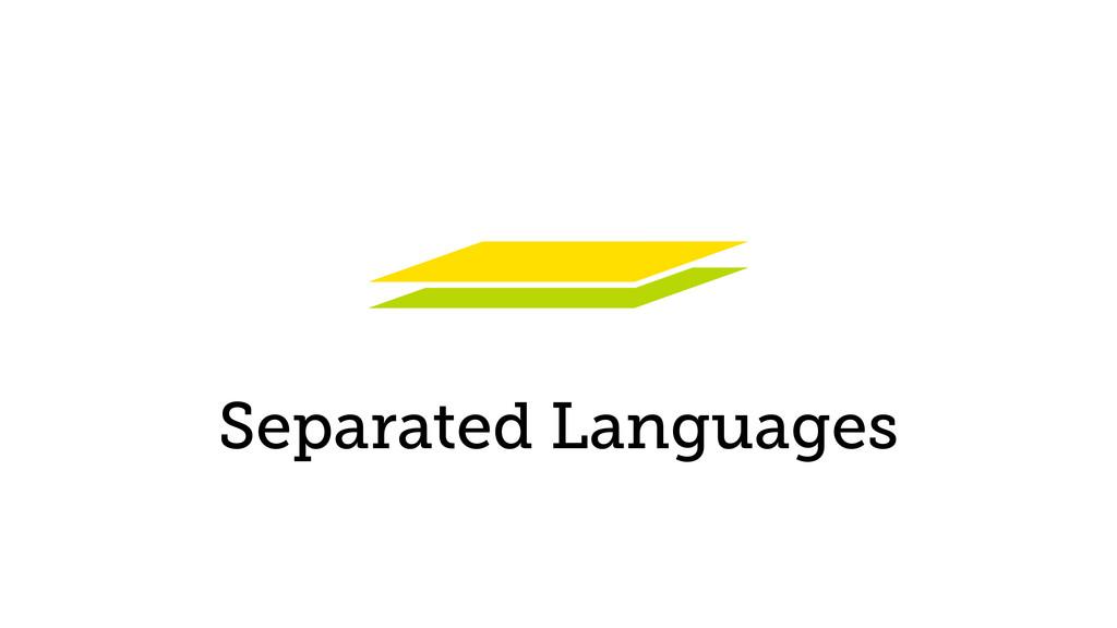 Separated Languages