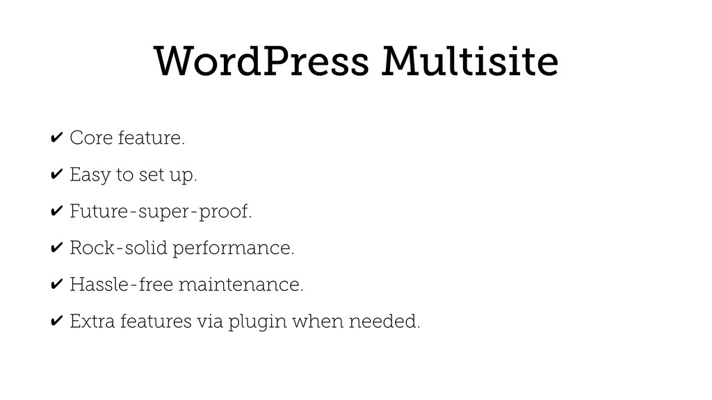 WordPress Multisite ✔ Core feature. ✔ Easy to s...