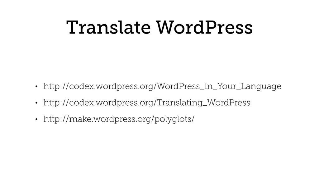 Translate WordPress • http://codex.wordpress.or...