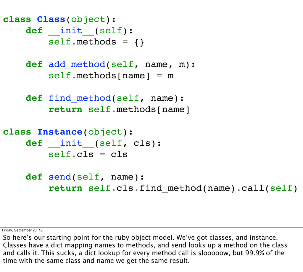 class Class(object): def __init__(self): self.m...