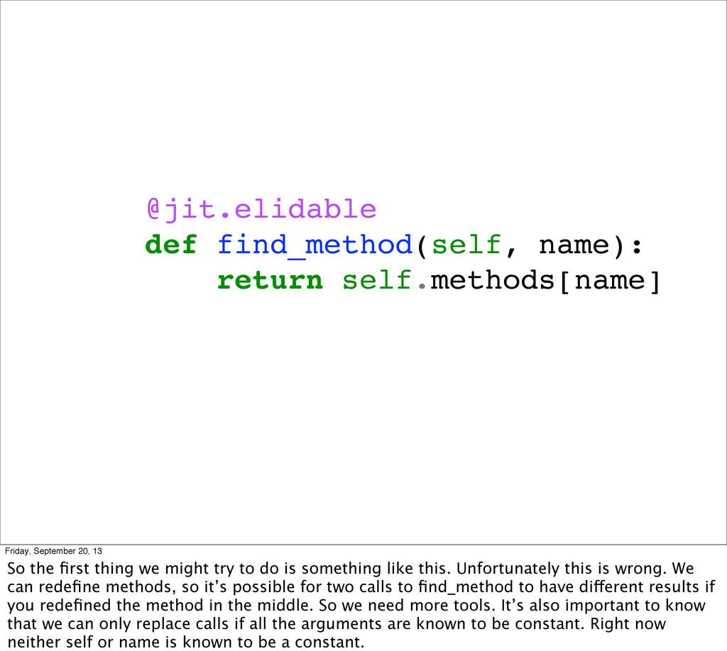 @jit.elidable def find_method(self, name): retu...
