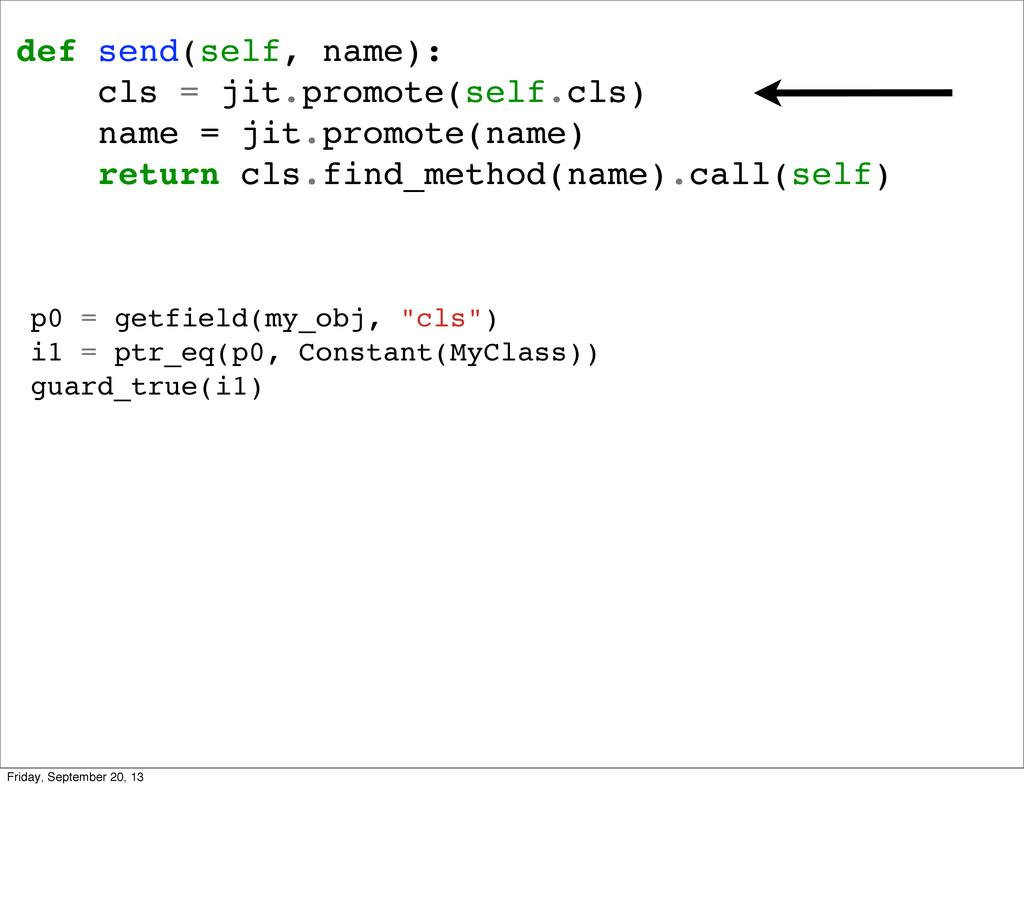 def send(self, name): cls = jit.promote(self.cl...