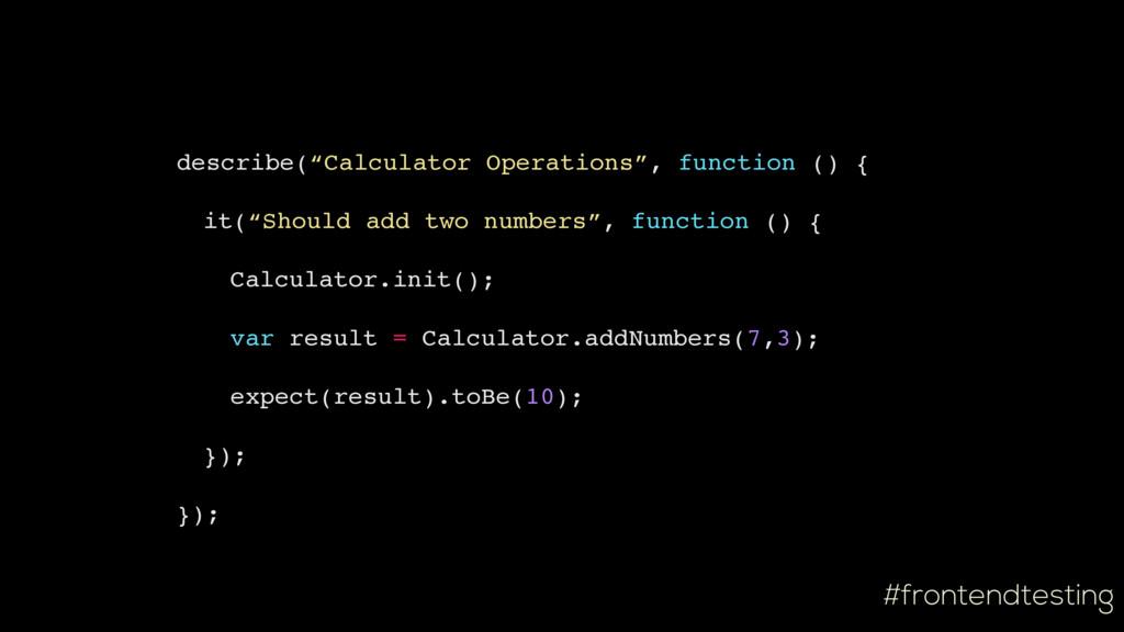 "#frontendtesting describe(""Calculator Operation..."