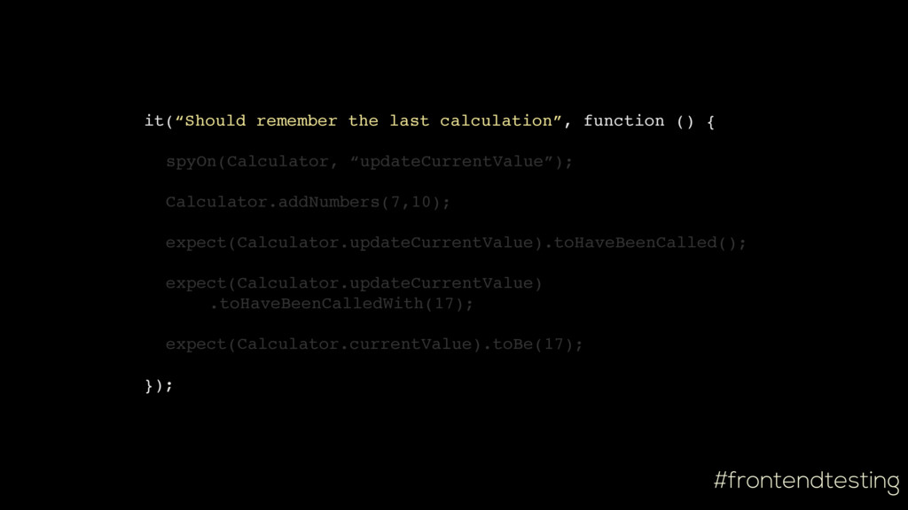 """#frontendtesting it(""""Should remember the last c..."""