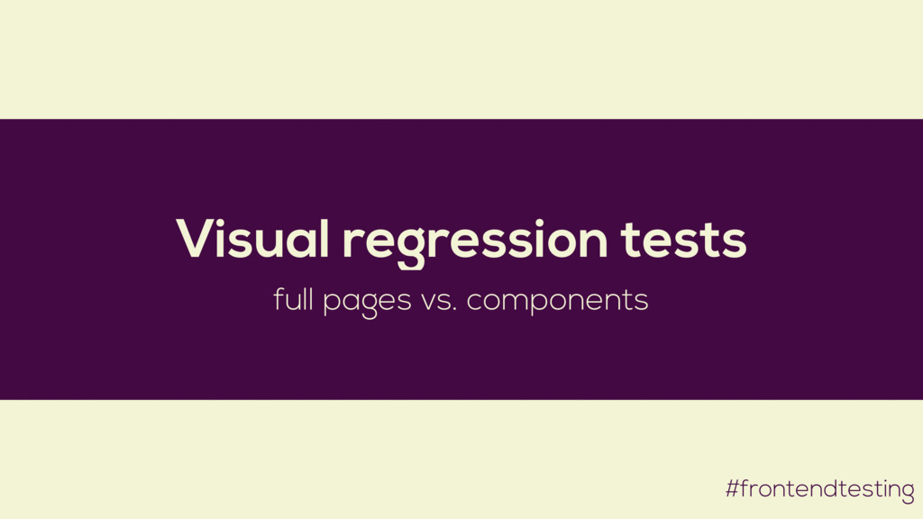 #frontendtesting Visual regression tests full p...
